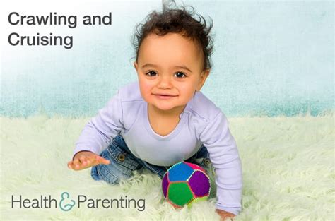 Crawling and Cruising: Baby is on the Move - Health